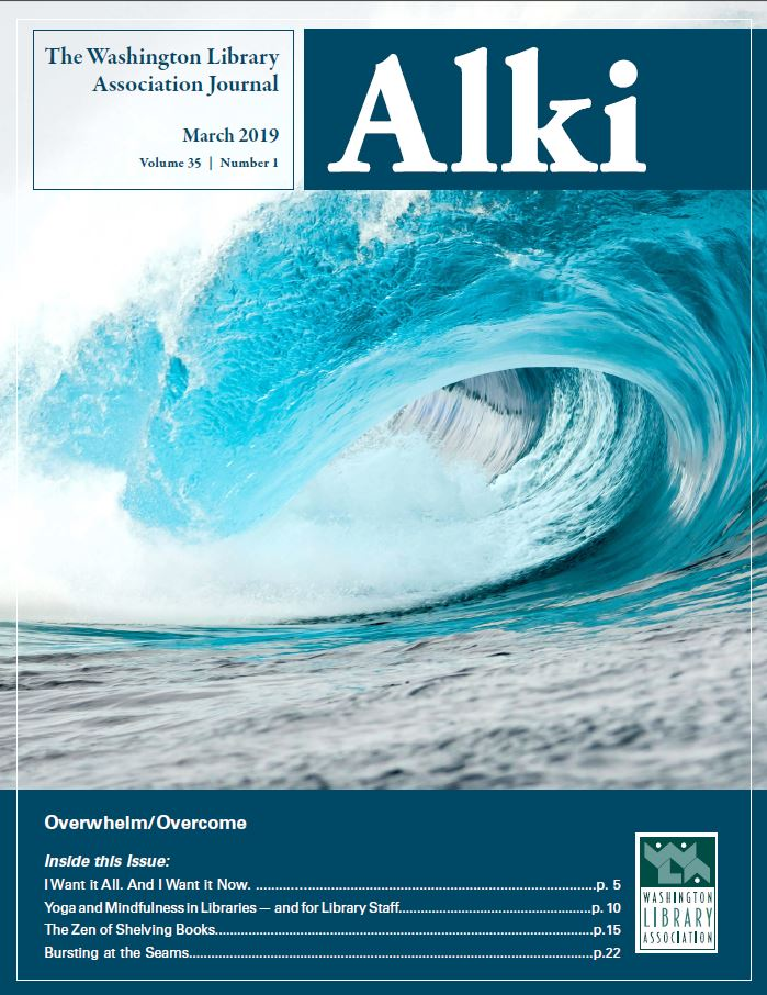 March 2019 Cover of Alki: Overwhelm/Overcome Issue