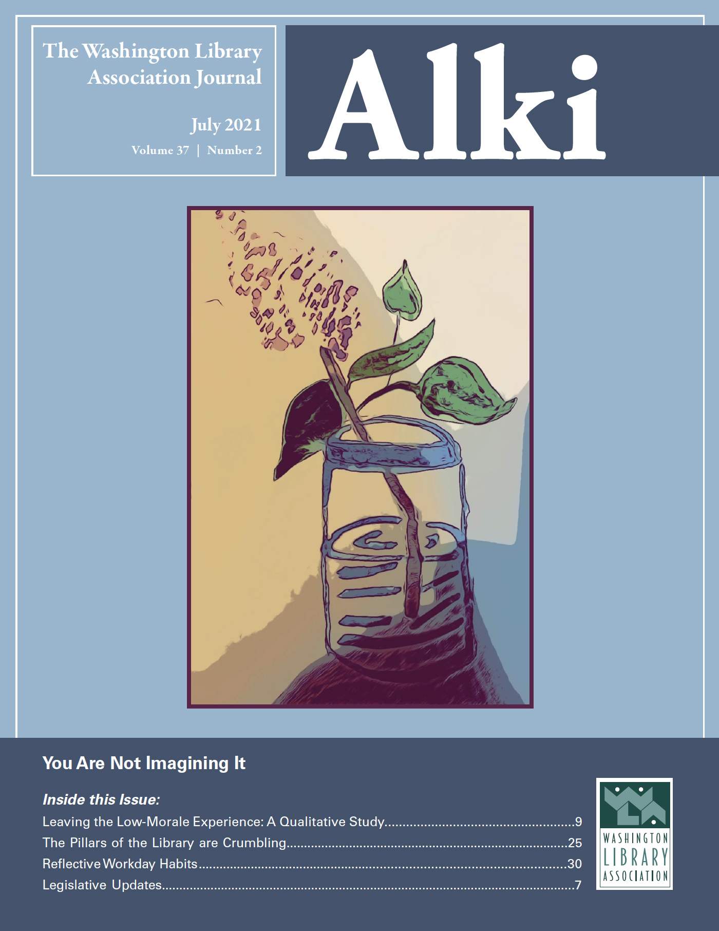 July 2021 Cover of Alki: You are not imagining it